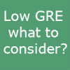 5 things you want to consider if your GRE is lower than what you want..