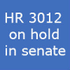 HR 3012 – Definition of 'Hold' in Senate