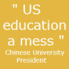 US education a mess – Chinese university president