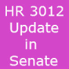 HR 3012 update in Senate