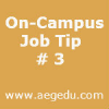 On-Campus Job Tip # 3 – When do you plan to graduate ?