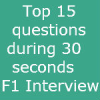 Top 15 questions for first 30 seconds – F1 Visa interview