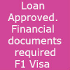 F1 Visa interview-My loan approved.Should I take my financial documents ?