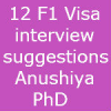 12 USA F1 Visa interview suggestions – Anushiya PhD Student
