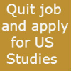 Why you should quit your job in India and come to US for studies