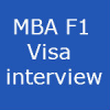 MBA F1 visa interview experience- Why did you select this unversity ? stammered